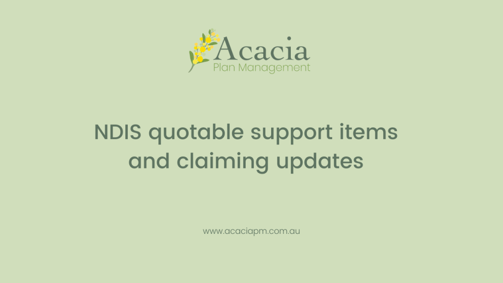 Acacia Plan Management quotable support items