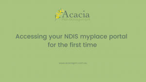 Acacia Plan Management accessing NDIS myplace portal