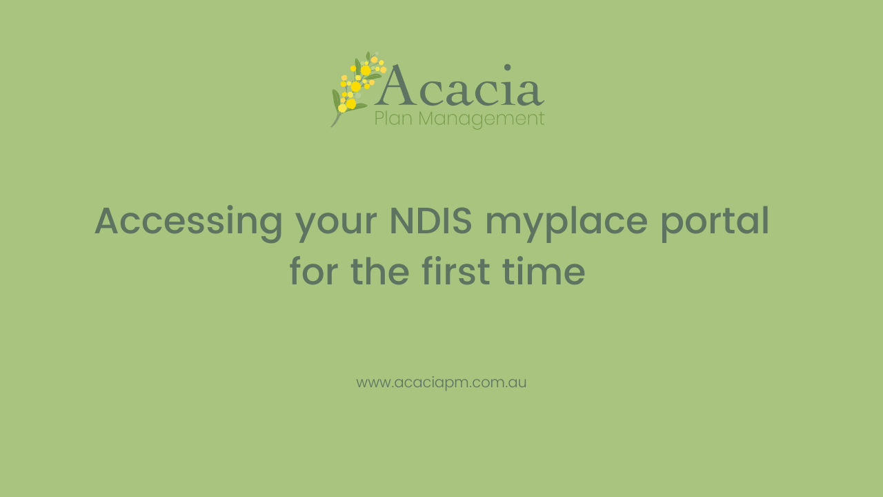 Accessing your NDIS myplace portal for the first time