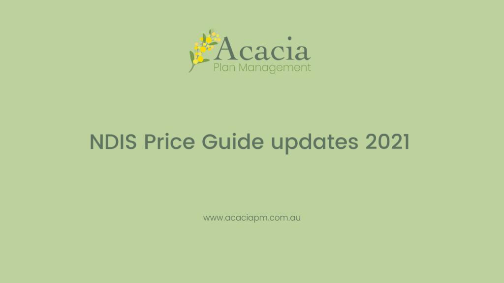 Acacia Plan Management NDIS Price Guide updates 2021