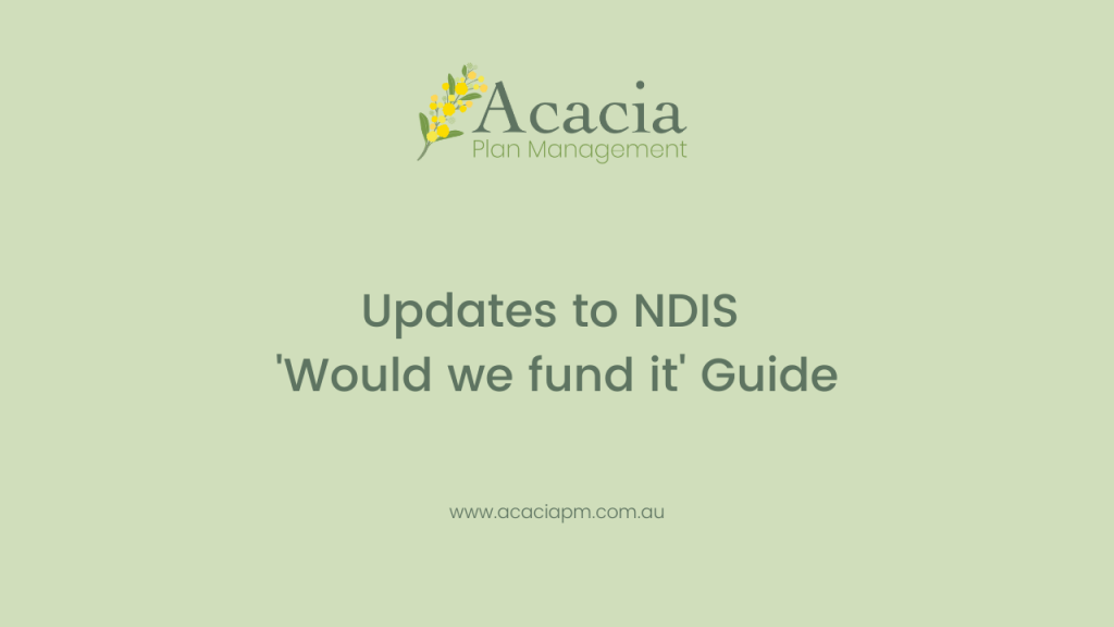 Acacia Plan Management NDIS Would we fund it guide